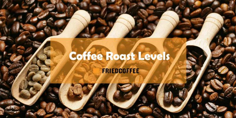 Coffee Roast Levels