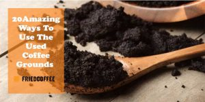 20 Brilliant Uses of Used Coffee Grounds