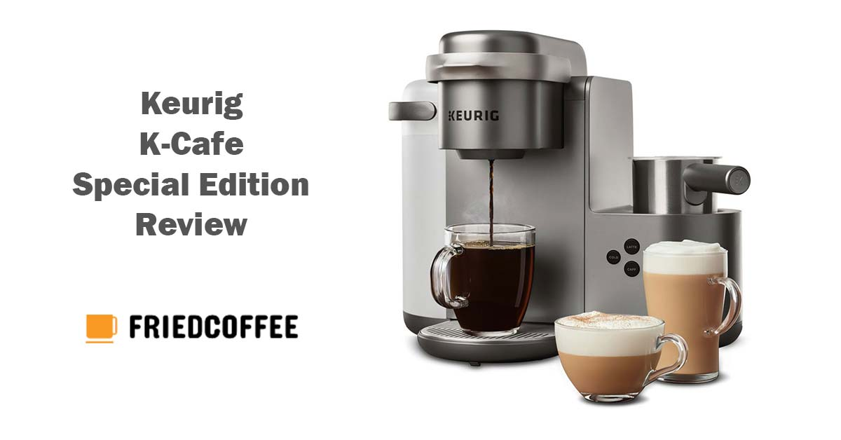 Keurig K-Cafe Special Edition Review