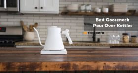 Best Gooseneck Kettle For Pour Over Brewing