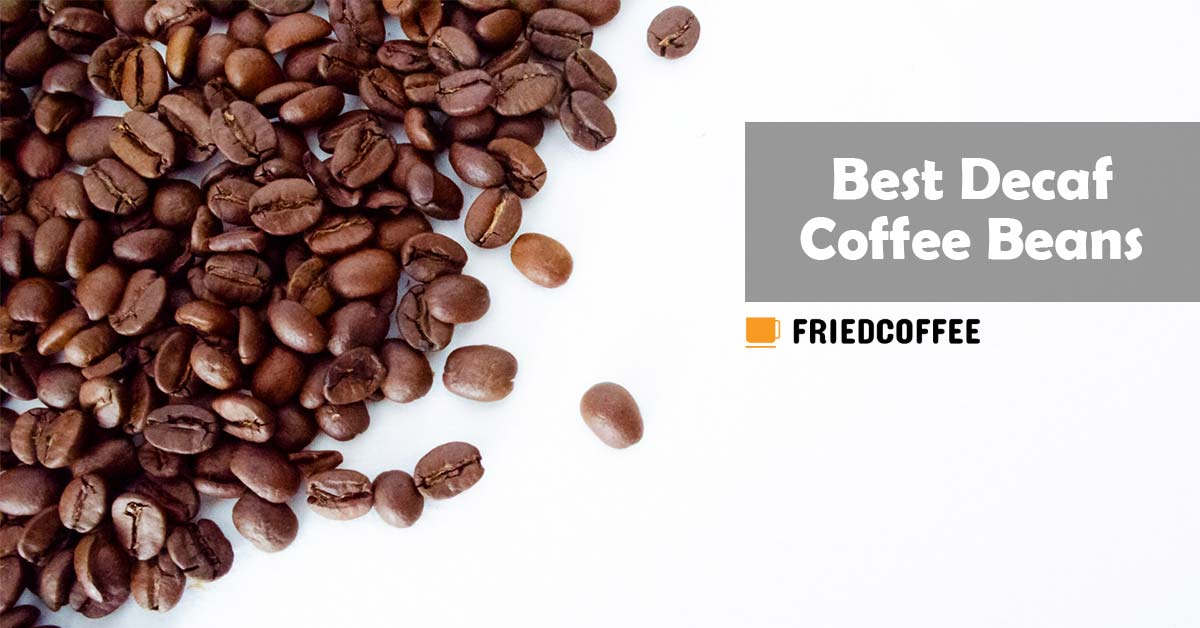 Best Decaf Coffee Beans
