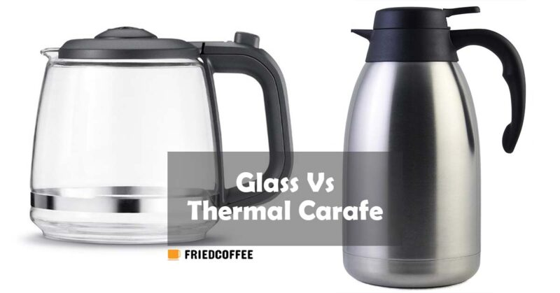 Glass carafe vs Thermal carafe