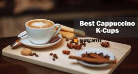 Cappuccino K-Cups – Our Best Picks