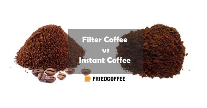 Filter Coffee vs Instant Coffee