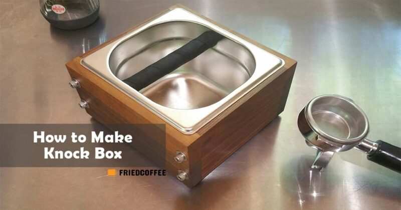 How To Make Knock Box - DIY