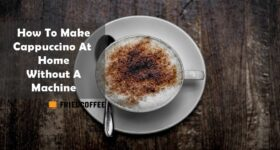 3 ways to Make Cappuccino at home Without A Machine