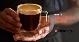 Long Black Coffee – Recipe, Tips And Facts
